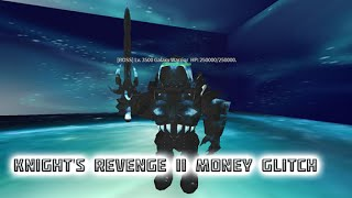 Roblox Knight's Revenge II Money Cheat (PATCHED)