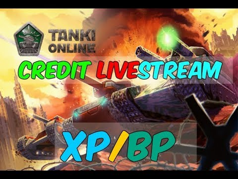 Tanki Online - Live Stream by Credit #4 | XP/BP Skills Live!
