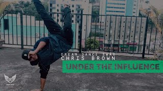 CHRIS BROWN - UNDER THE INFLUENCE  | COREOGRAFIA DREAM DANCE SWAG