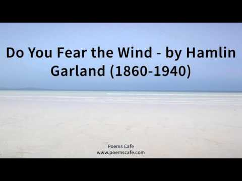 Do You Fear the Wind   by Hamlin Garland 1860 1940