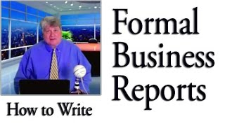 Report Writing: How Write a Formal Business Report (Problem-Solution)
