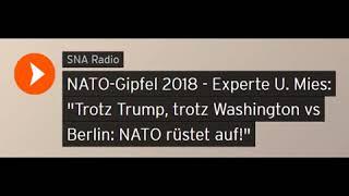 NATO-Gipfel 2018 - Trump fordert massive Aufrüstung! (4% vom BIP) - U. Mies