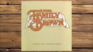 The Family Brown - Raised On Country Music 1982 Video