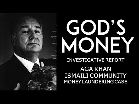 God's Money [Aga Khan & Ismaili Community Money Laundering] #SalgirahMubarak