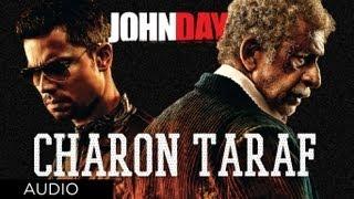 Charon Taraf Full Song (Audio) John Day | Randeep Hooda, Naseeruddin Shah