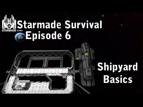 Starmade: StarSquad Episode 6 (Shipyard Basics)