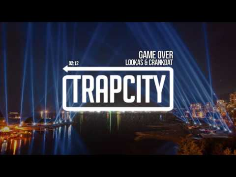 Lookas & Crankdat - Game Over Mp3