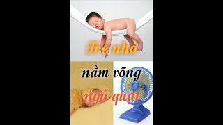 Có nên cho trẻ sơ sinh nằm quạt, ngủ võng? Thông Điệp Sức Khỏe