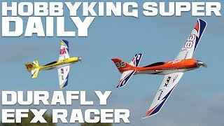 Durafly Efx Racer High Performance Sports Model 1100mm (Pnf)- Hobbyking Super Daily