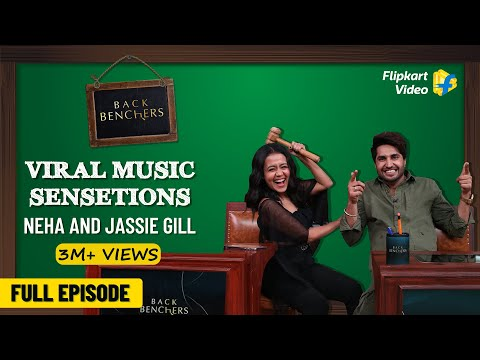 Classroom Concert with Neha Kakkar & Jassie Gill | Backbenchers | Full Episode