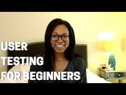 UX: User Testing/Usability Testing for beginners