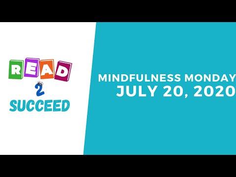 Mindfulness Monday | July 20, 2020