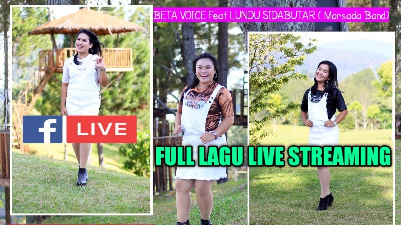 FULL LAGU LIVE STREAMING BETA VOICE FEAT LUNDU SIDABUTAR