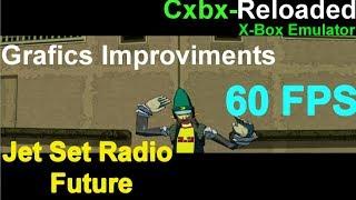 [X-Box Emulator] Cxbx-Reloaded Jet Set Radio Future Playable 60 FPS - Grafics Improviments TEST#02
