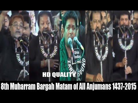 8th Muharram Matam From Bargah-e-Hzt Abbas (a.s) 1437-2015-16