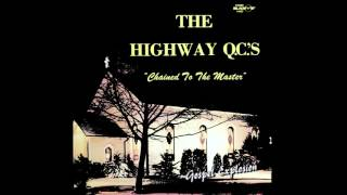 The Highway QC's Tell Me What Road 1977
