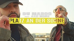 DÚ MAROC - PLATZ AN DER SONNE feat. AZZI MEMO (prod. von Zeeko & Veteran) [Official Video]