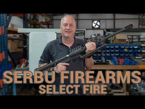 Select Fire: Serbu Firearms