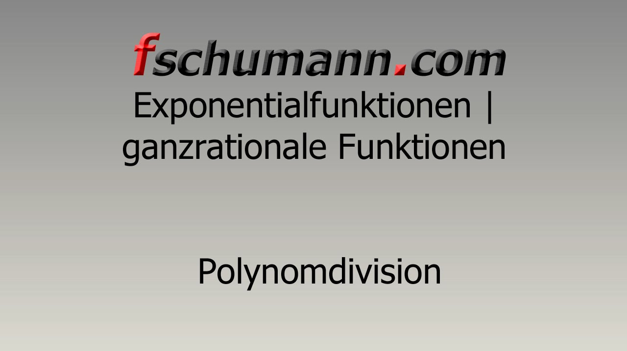 Frank Schumann - Polynomdivision - YouTube
