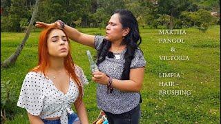 MARTHA ♥ PANGOL & Victoria, SPIRITUAL CLEANSING & HEAD MASSAGE, HAIR BRUSHING, ASMR,
