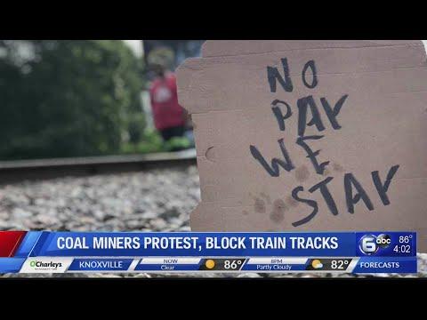 Coal Miners Protest, Block Train Tracks