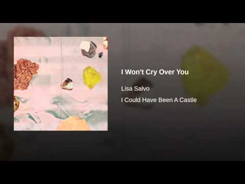I Won't Cry Over You