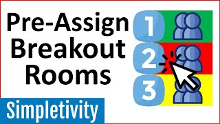 How to Pre-Assign Zoom Breakout Rooms (Tutorial)
