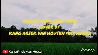 Download Welas Hang Reng Kene - Cover by Kang Ariek Van Houten feat Warda