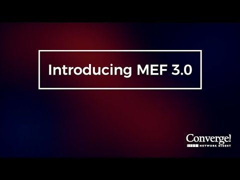 Mef18: executing on the mef 3. 0 framework youtube.