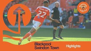 Highlights   Blackpool v Swindon Town