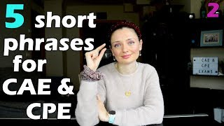 5 short and useful phrases for CAE & CPE exams! 📢