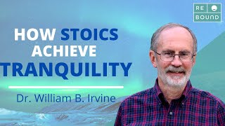 William B. Irvine on How Stoics Master all Obstacles