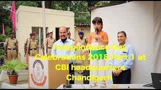 Independence day celebrations at CBI Headquarters, Chandigarh Part 1