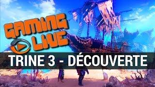 Trine 3 : une progression sensiblement conditionnée par l