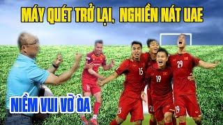 Tin bóng đá Việt Nam 13/11: Sát Ngày Đấu UAE, NHM Vỡ Òa Khi Hay Tin Máy Quét Trở Lại