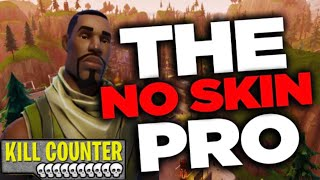 Fortnite: The no skin pro