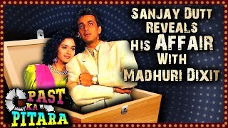 Sanjay Dutt & Madhuri Dixit's Love Affair Truth Revealed | Dutt Biopic | Past Ka Pitara
