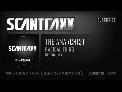 The Anarchist - Radical Thing (HQ Preview)