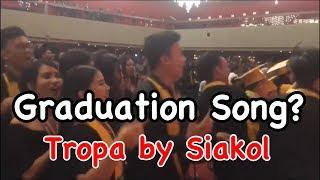 Graduation Song Tropa by Siakol.mp3