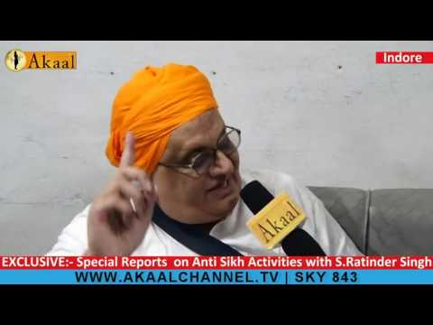 S.Ratinder Singh about 1984 & Anti Sikh Activities at Indore