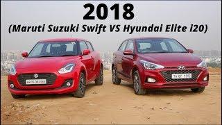 2018 Hyundai Elite i20 VS 2018 Maruti Suzuki Swift: Practicality vs Fun-to-drive Video