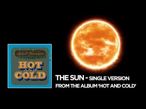 'The Sun' (Single Version) : Adult Cinema