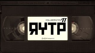 Collaboration П | RYTP Collab
