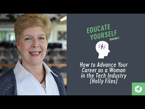 """""""How to Advance Your Career as a Woman in Tech"""" with Holly Files"""