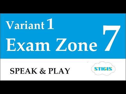 Exam Zone 7 Variant 1 // Stigis «Speak & Play» Level 1 Exam Zone