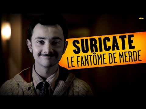 SURICATE - Le Fantôme de Merde / Shitty Ghost