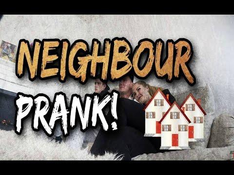 Neighbour prank