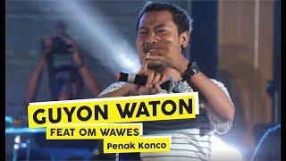 Guyon Waton Ft Om Wawes - Penak Konco