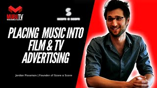 How To Place Your Music Into Film, Television & Advertising – Jordan Passman – MUBUTV - SE.3 EP.39