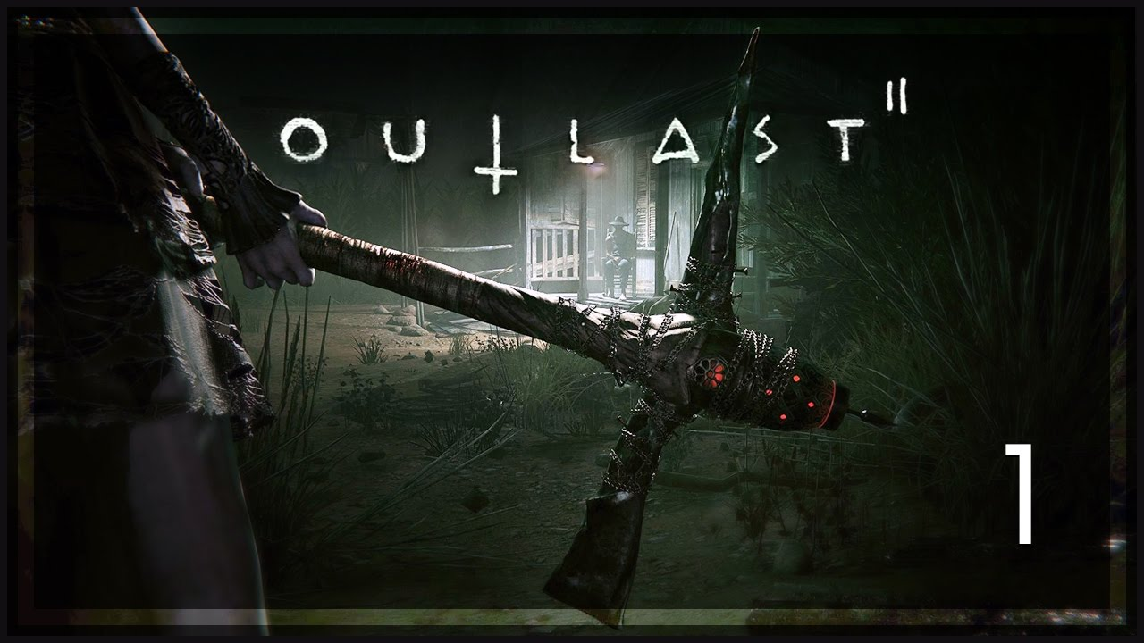 Outlast 2 Gameplay [Part 1] - Horror Town - Outlast 2 Let ...